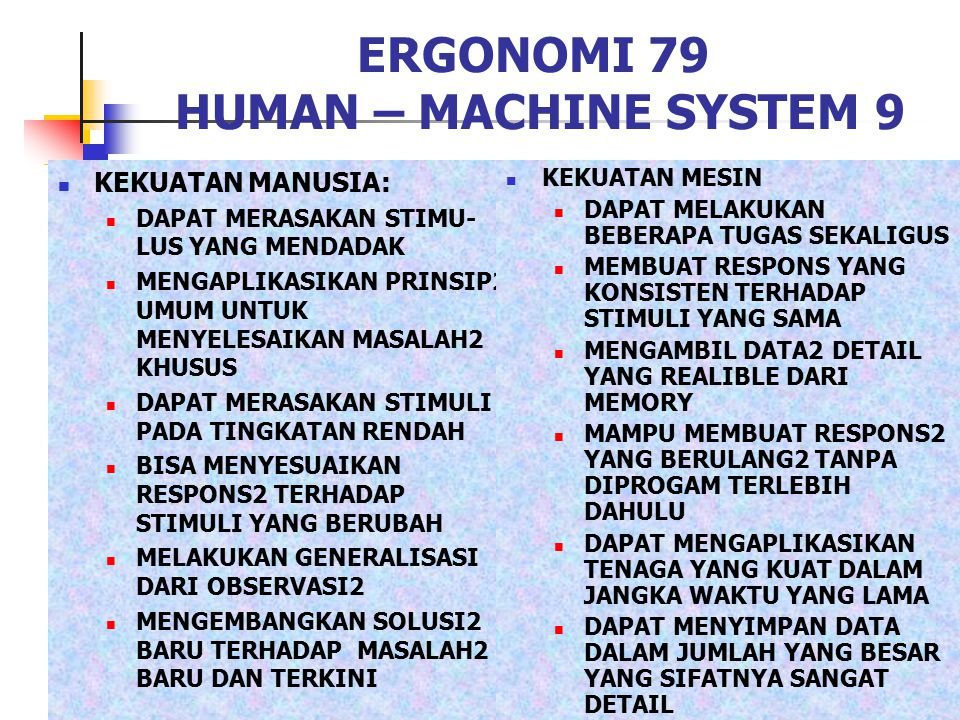ERGONOMI 79 HUMAN – MACHINE SYSTEM 9