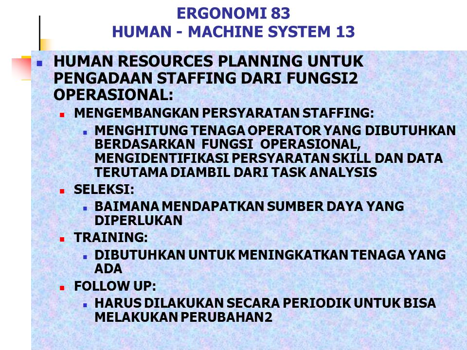 ERGONOMI 83 HUMAN - MACHINE SYSTEM 13