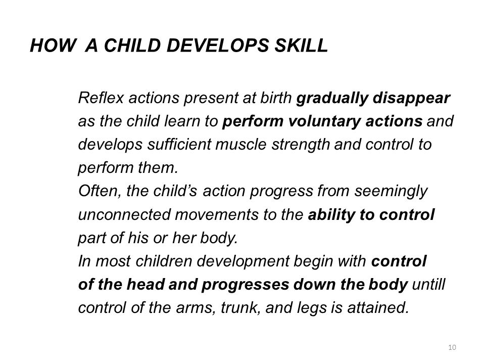 HOW A CHILD DEVELOPS SKILL