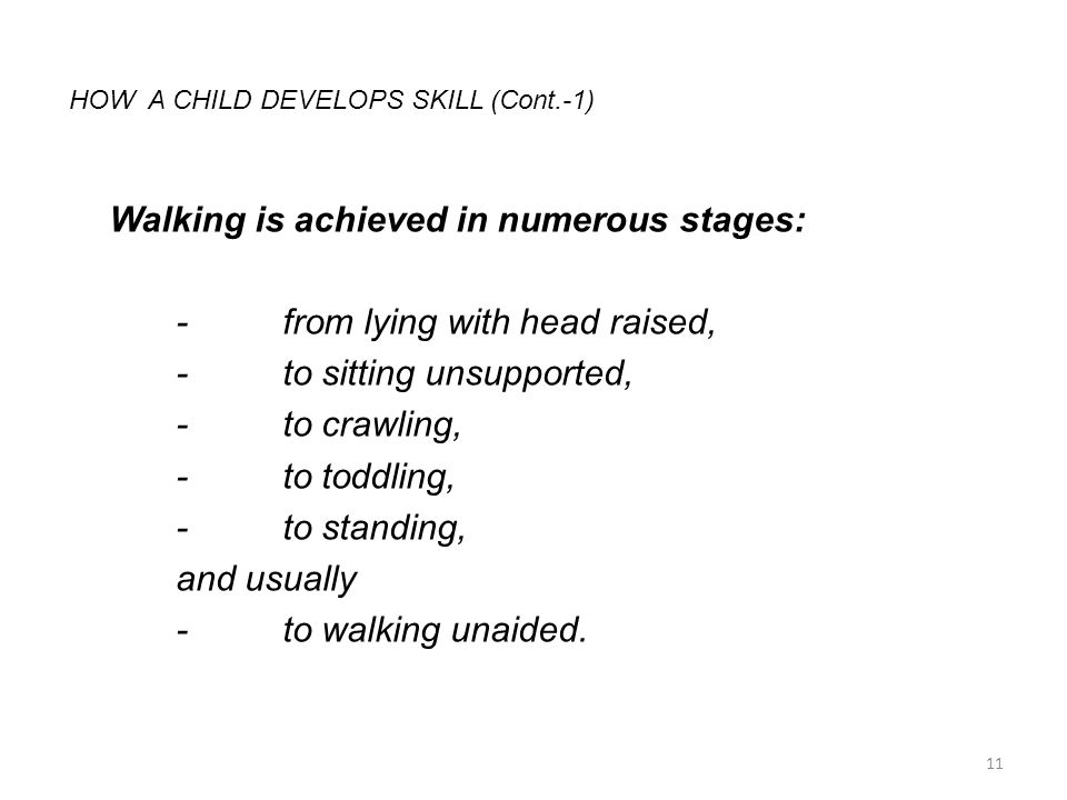 HOW A CHILD DEVELOPS SKILL (Cont.-1)