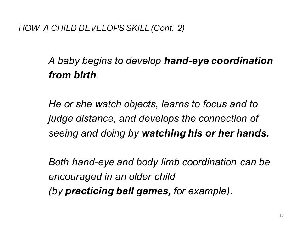 HOW A CHILD DEVELOPS SKILL (Cont.-2)