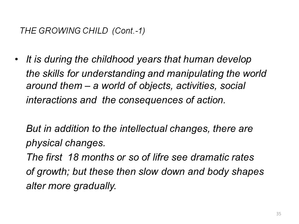 THE GROWING CHILD (Cont.-1)