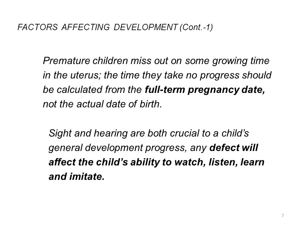 FACTORS AFFECTING DEVELOPMENT (Cont.-1)