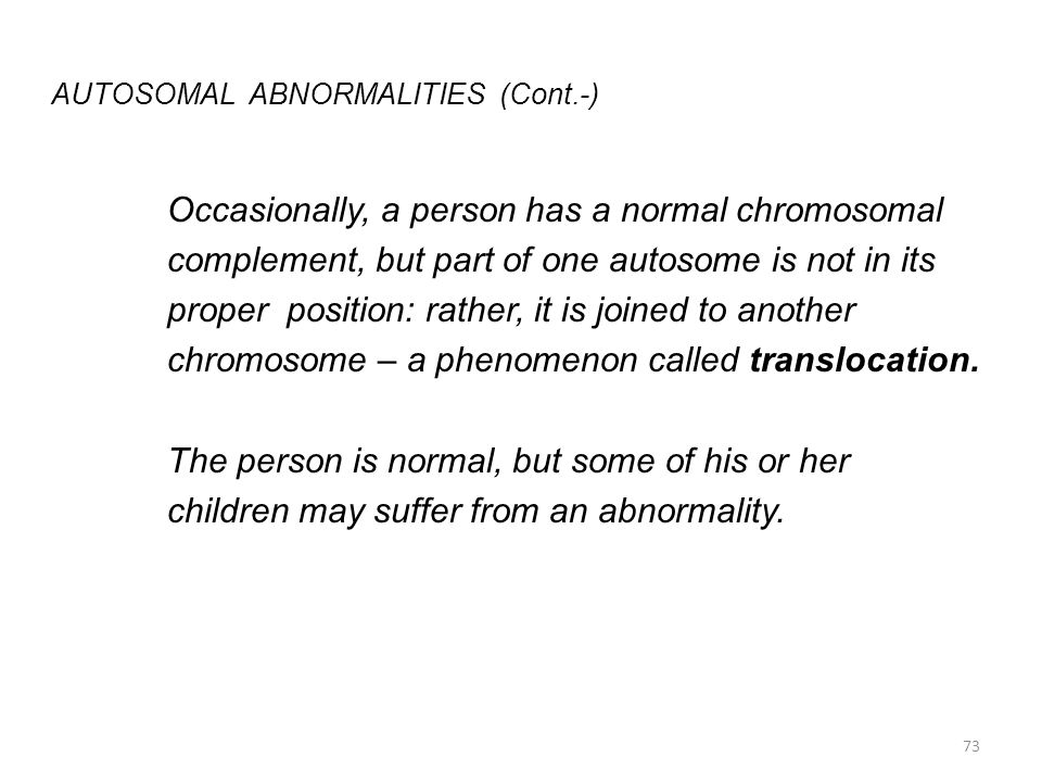 AUTOSOMAL ABNORMALITIES (Cont.-)