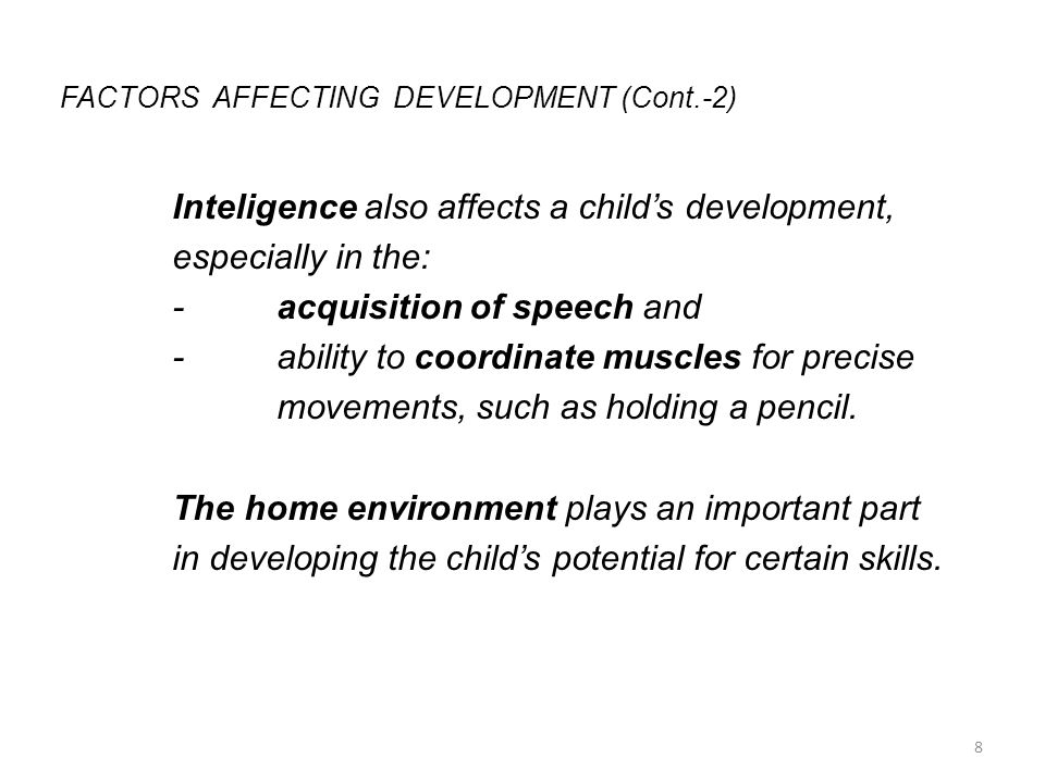 FACTORS AFFECTING DEVELOPMENT (Cont.-2)
