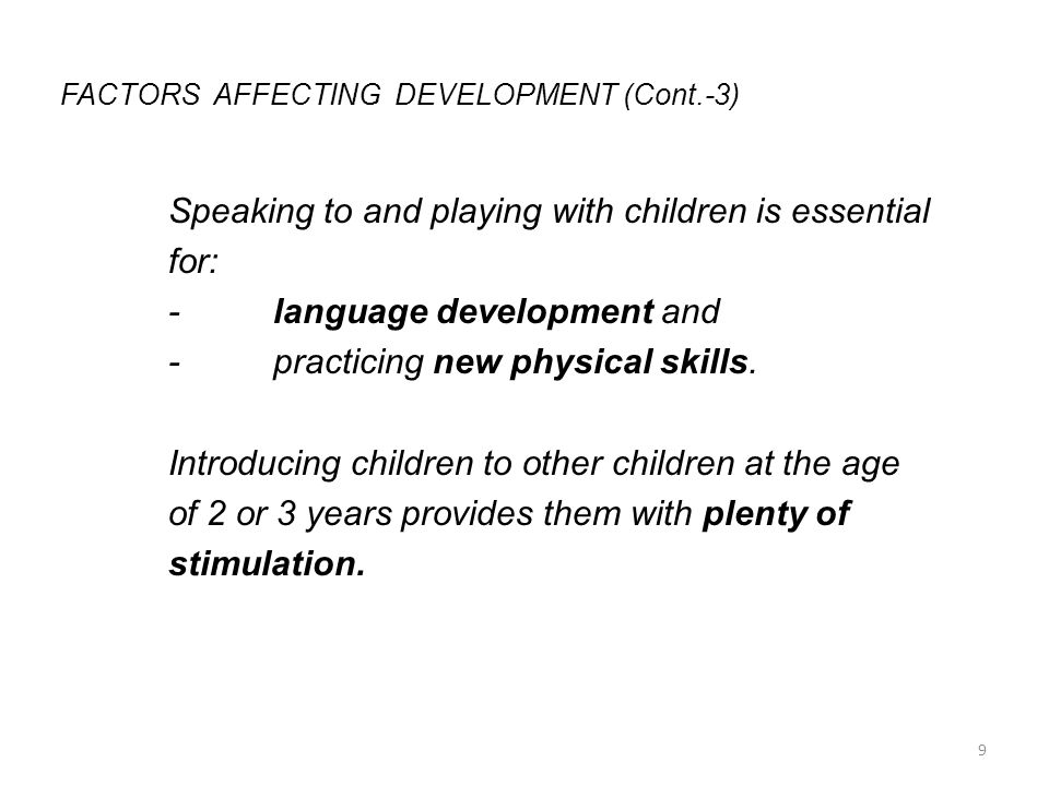 FACTORS AFFECTING DEVELOPMENT (Cont.-3)