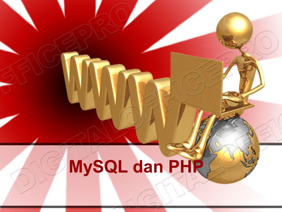 MySQL dan PHP