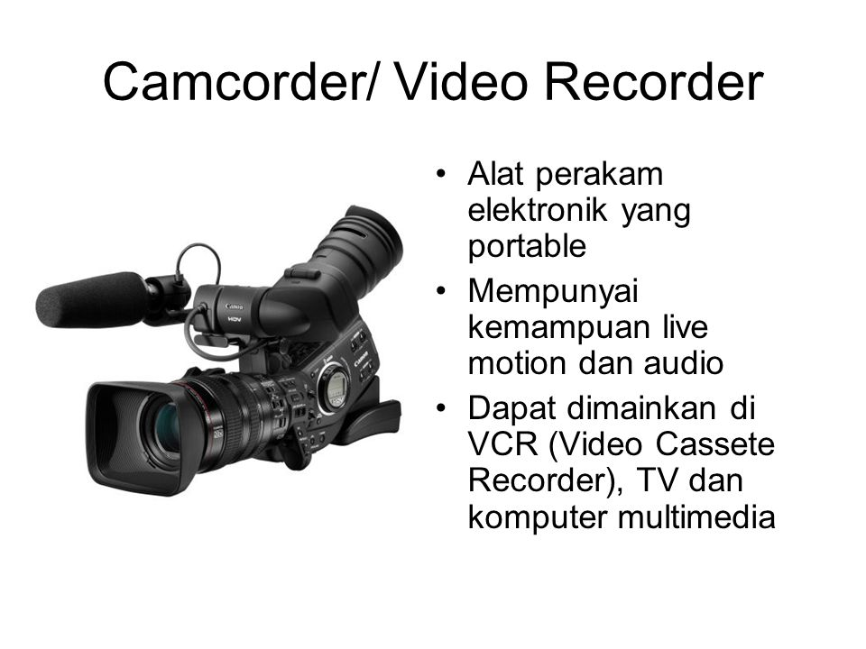 Camcorder/ Video Recorder