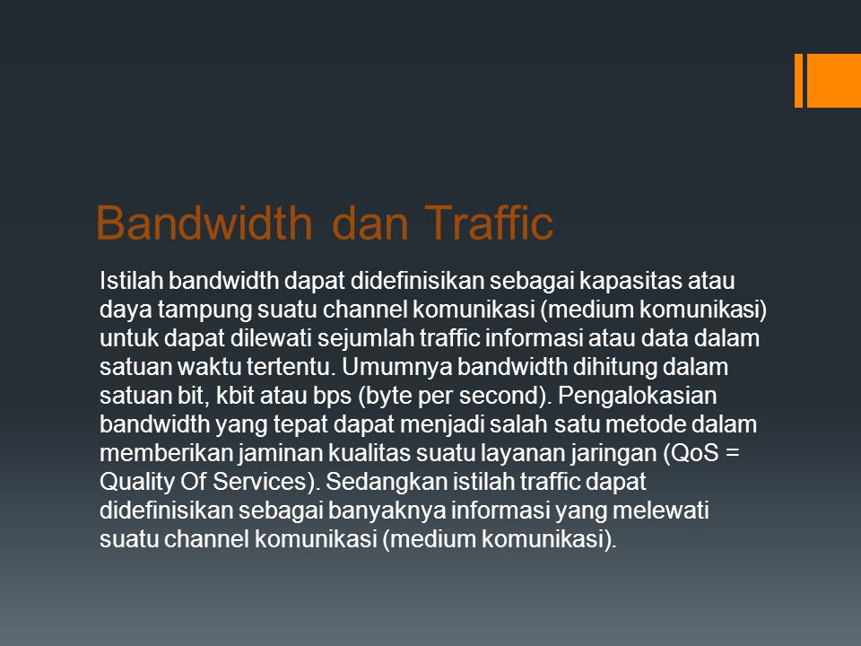 Bandwidth dan Traffic
