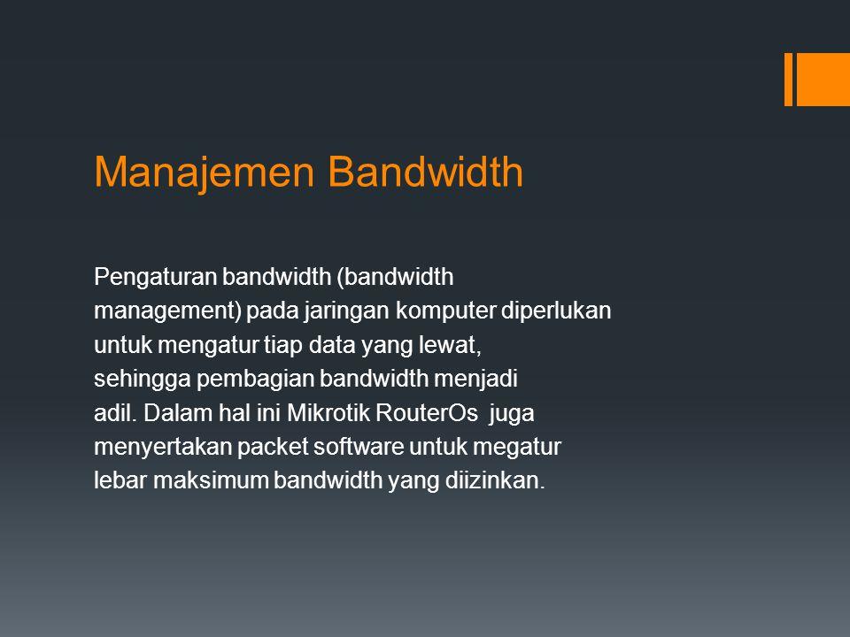 Manajemen Bandwidth