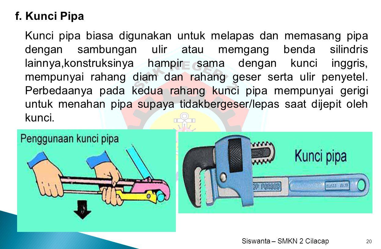 f. Kunci Pipa