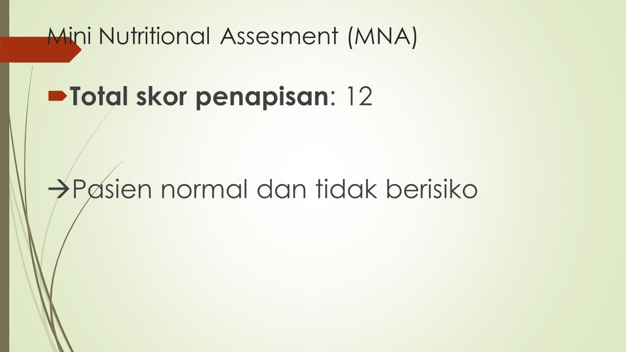 Mini Nutritional Assesment (MNA)