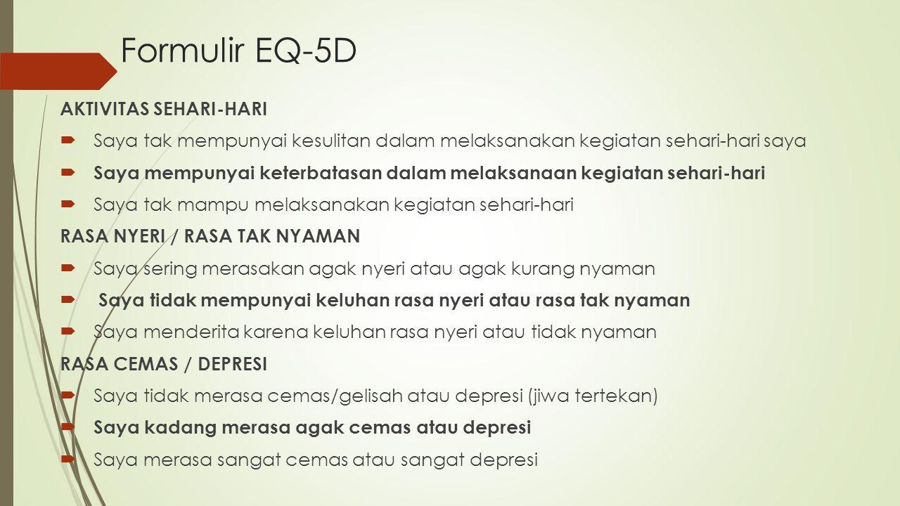 Formulir EQ-5D AKTIVITAS SEHARI-HARI