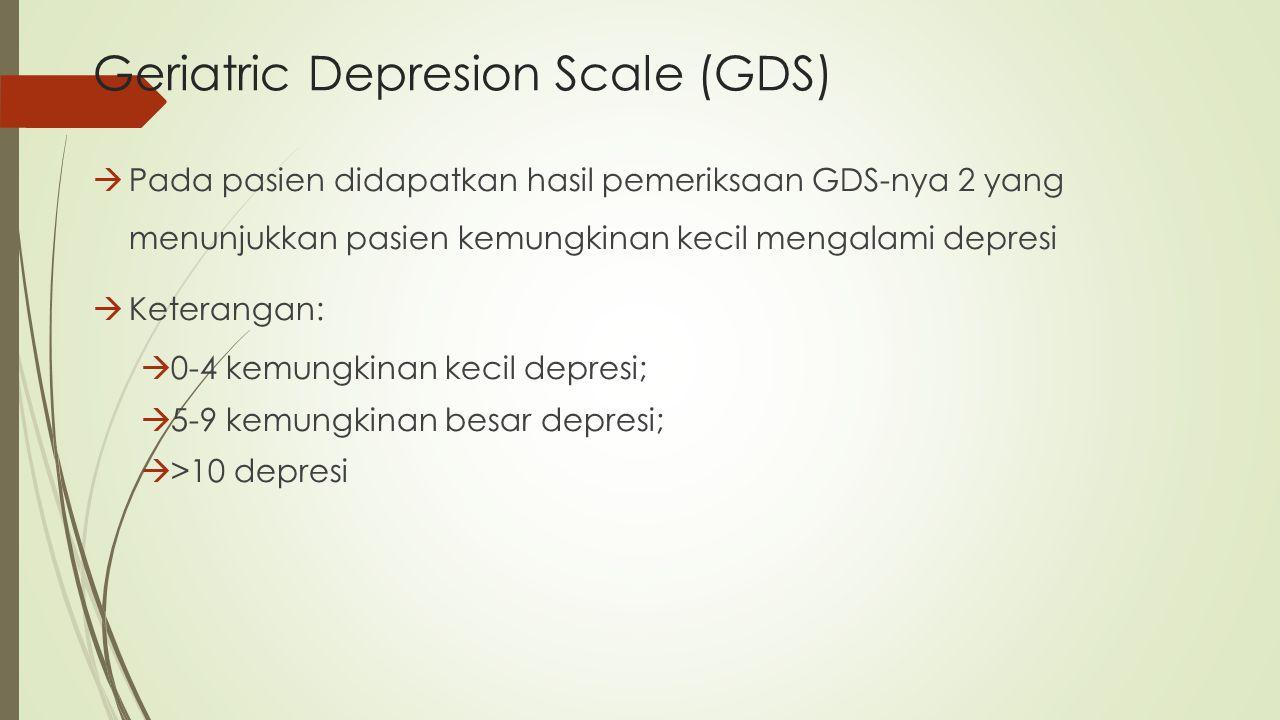 Geriatric Depresion Scale (GDS)