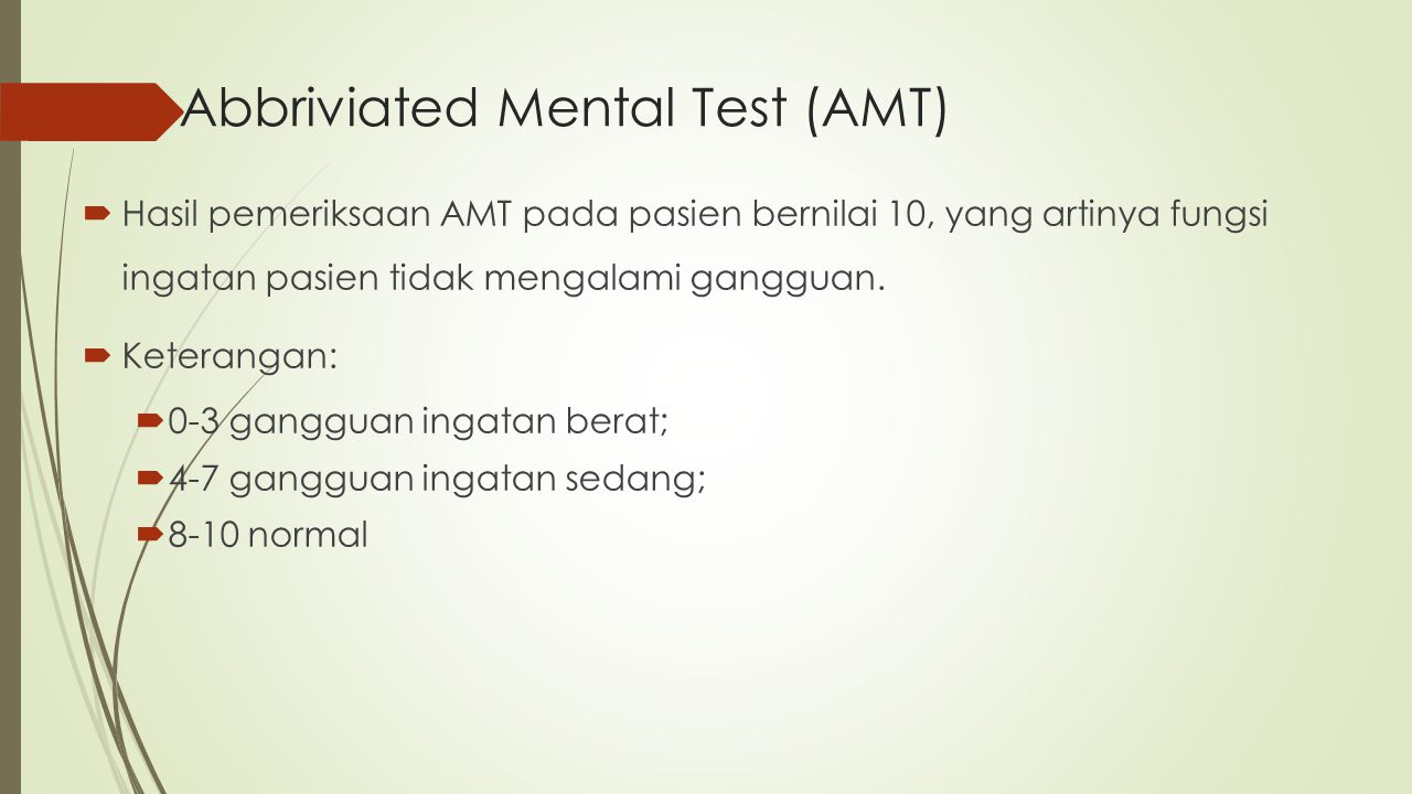 Abbriviated Mental Test (AMT)