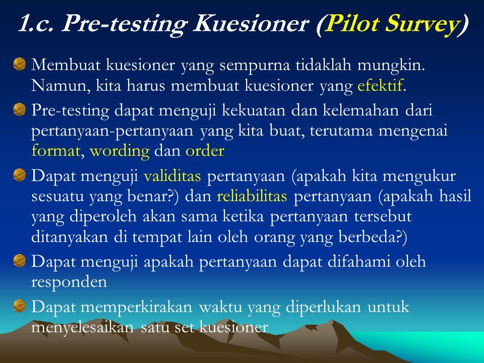 1.c. Pre-testing Kuesioner (Pilot Survey)