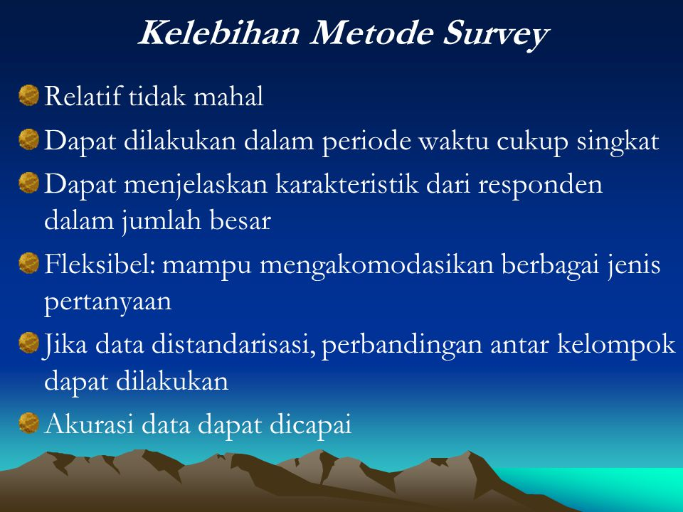Kelebihan Metode Survey