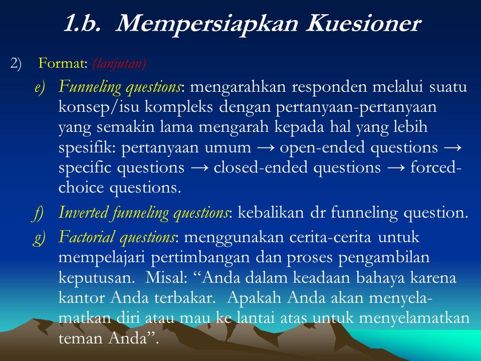 1.b. Mempersiapkan Kuesioner