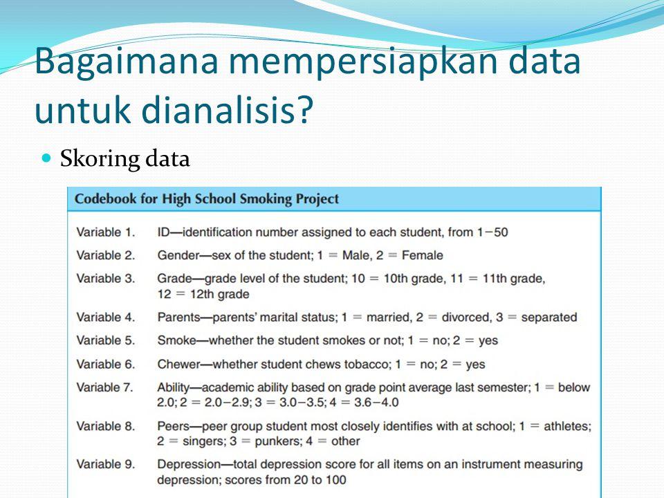 Bagaimana mempersiapkan data untuk dianalisis