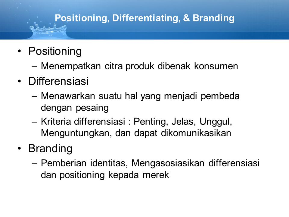 Positioning, Differentiating, & Branding