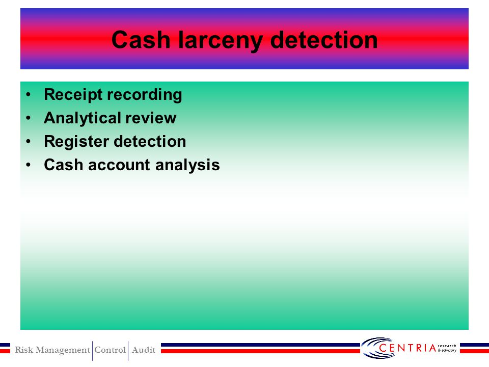 Cash larceny detection