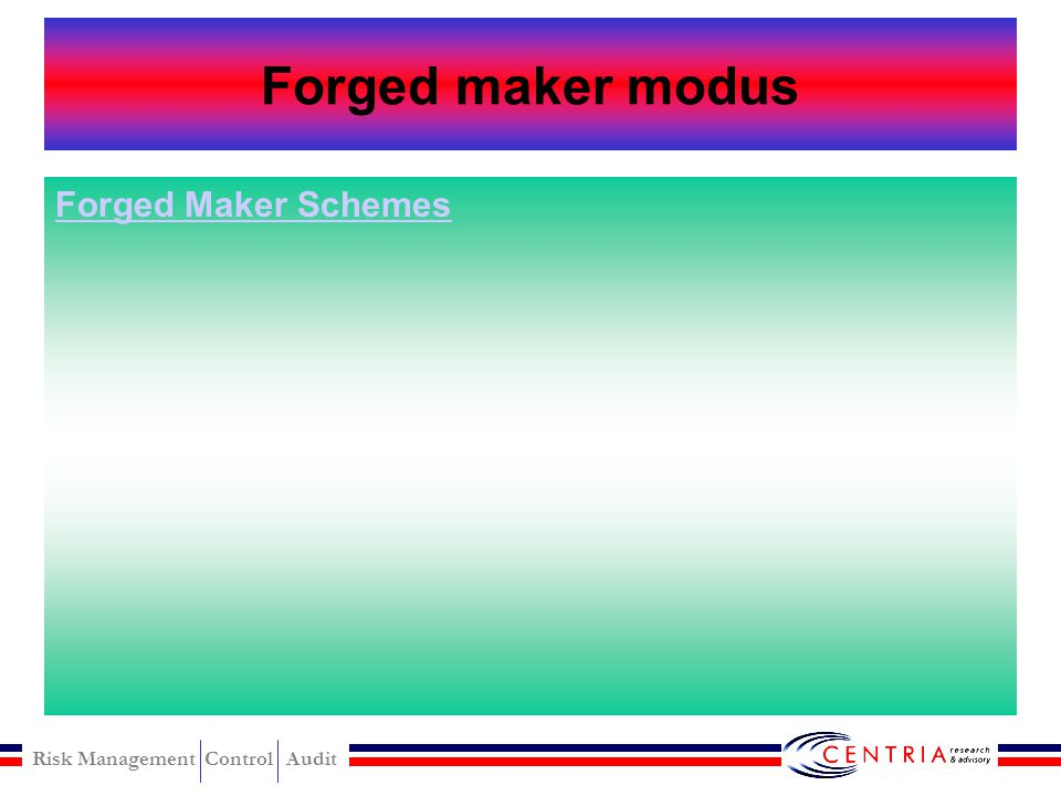 Forged maker modus Forged Maker Schemes