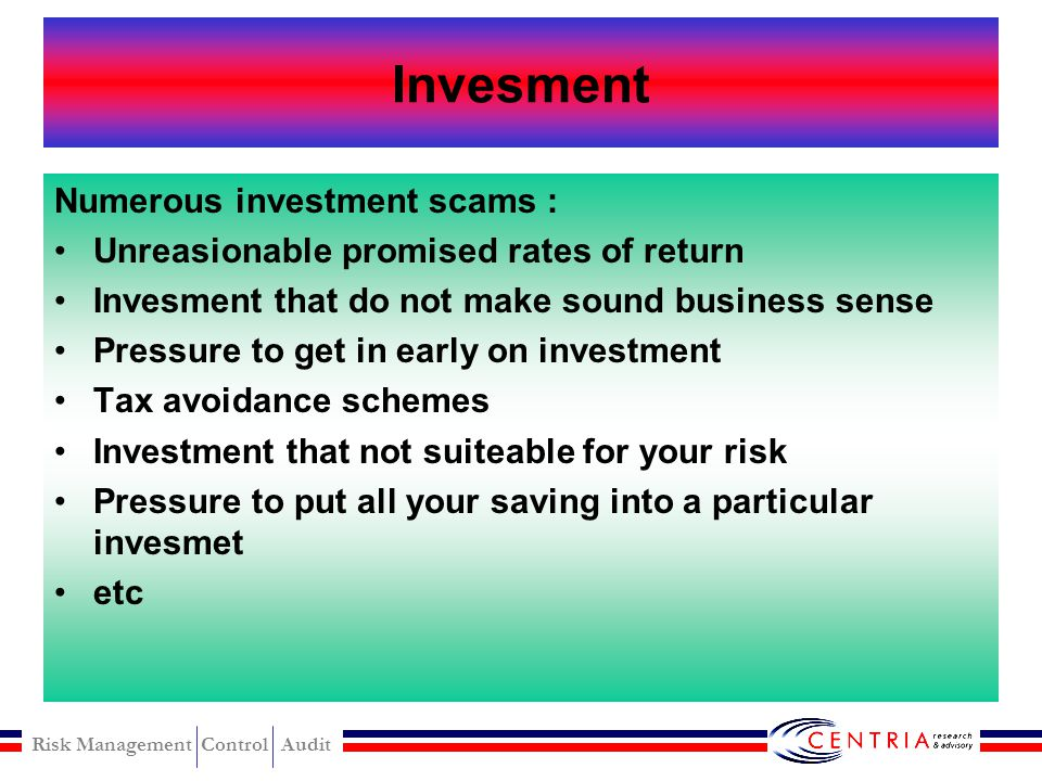 Invesment Numerous investment scams :