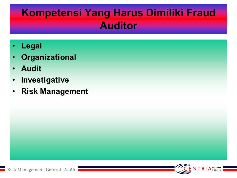 Kompetensi Yang Harus Dimiliki Fraud Auditor