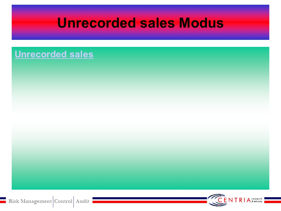 Unrecorded sales Modus