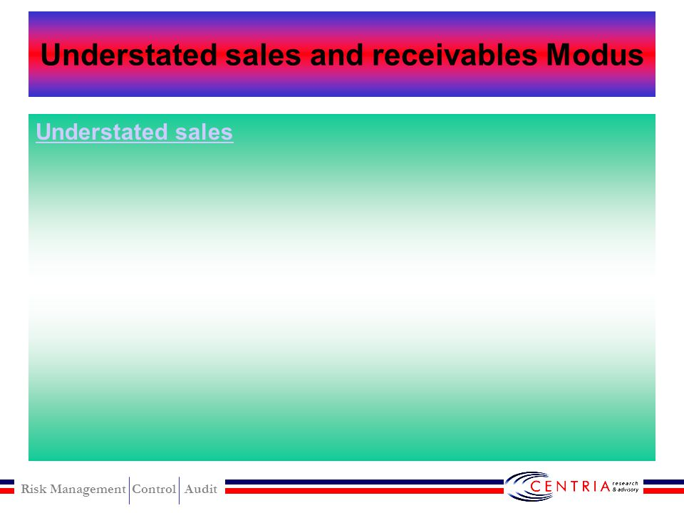Understated sales and receivables Modus