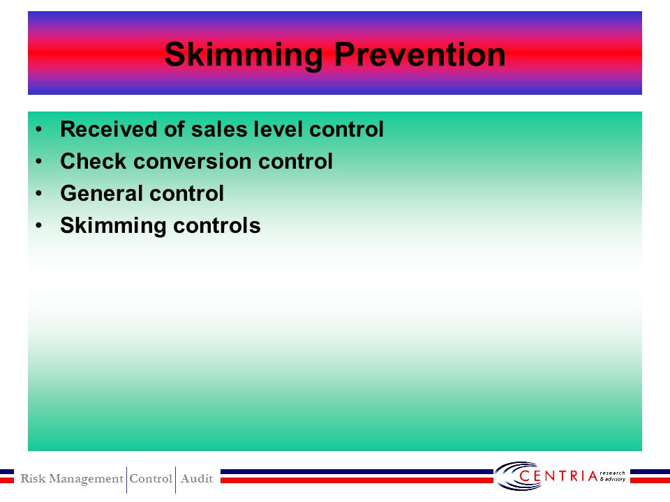 Skimming Prevention Received of sales level control