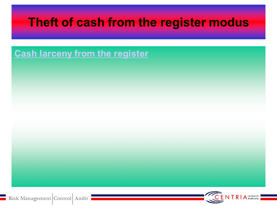 Theft of cash from the register modus