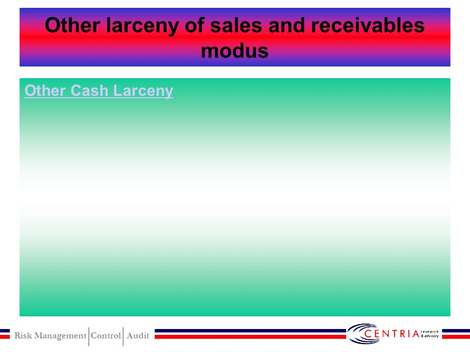 Other larceny of sales and receivables modus