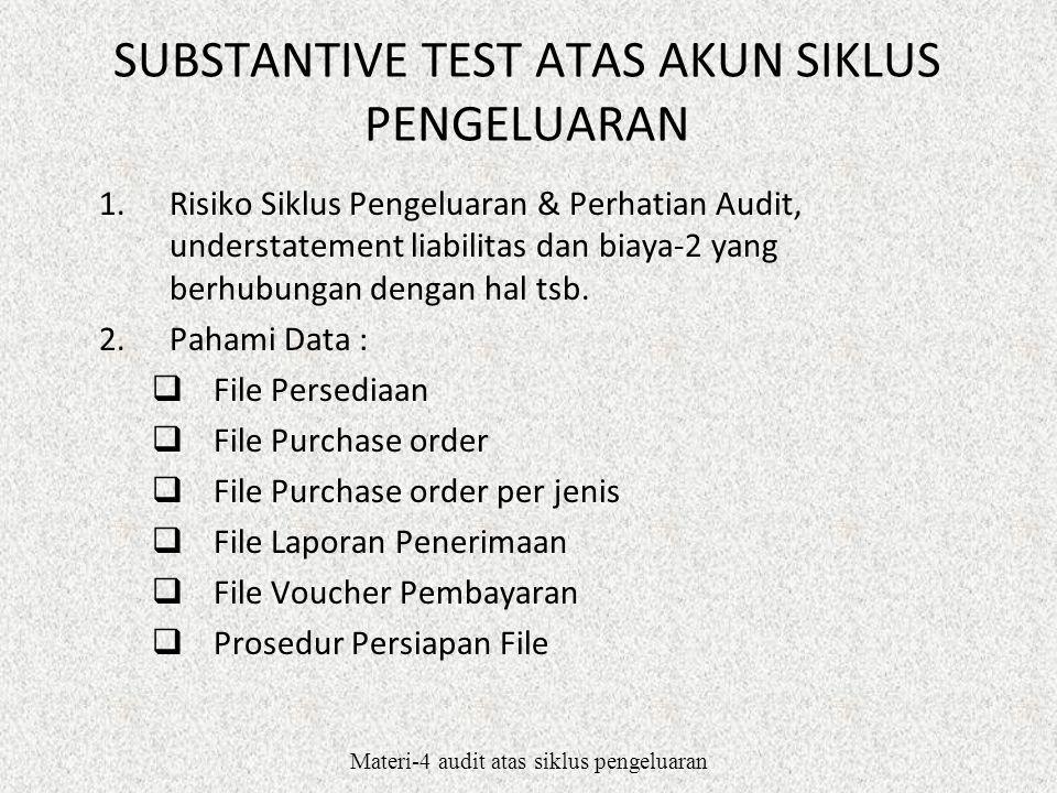SUBSTANTIVE TEST ATAS AKUN SIKLUS PENGELUARAN