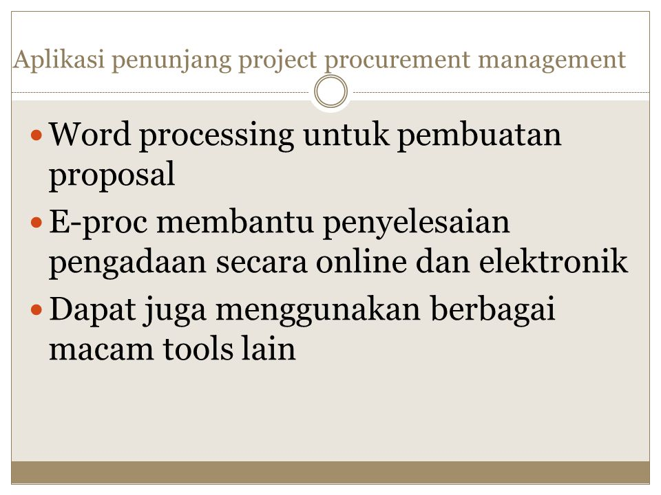 Aplikasi penunjang project procurement management