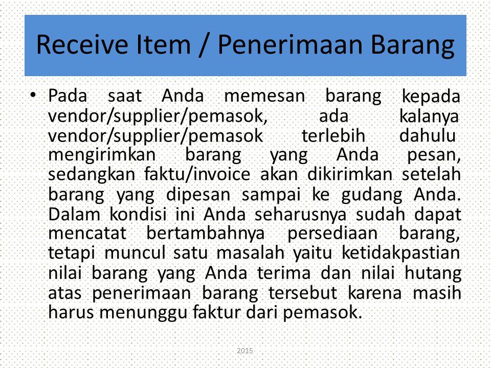 Receive Item / Penerimaan Barang