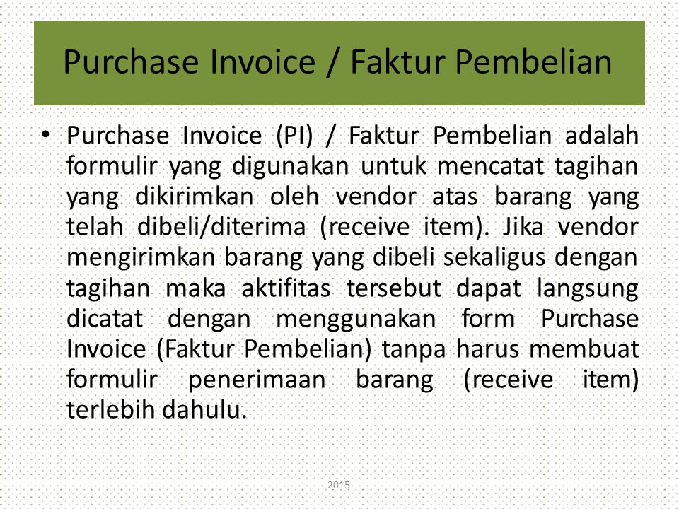 Purchase Invoice / Faktur Pembelian