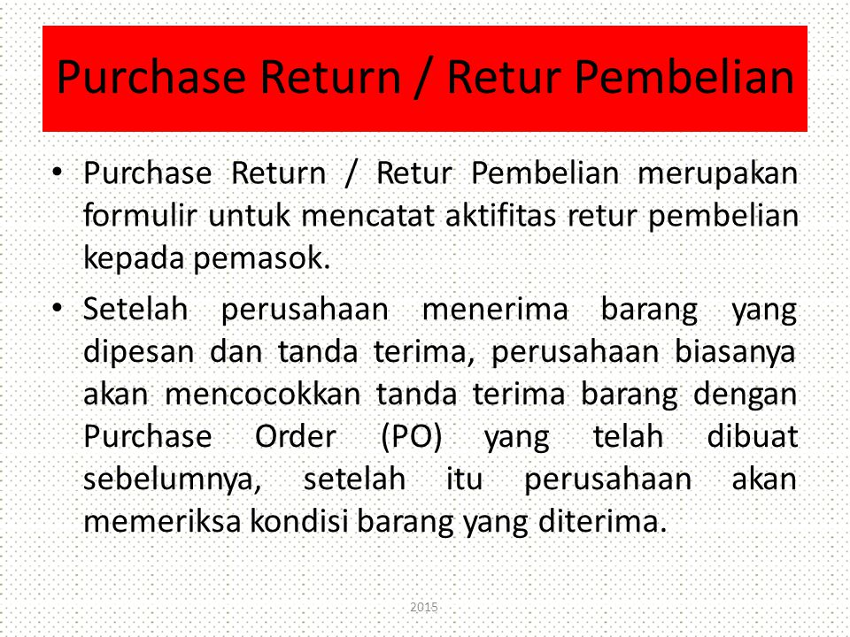 Purchase Return / Retur Pembelian