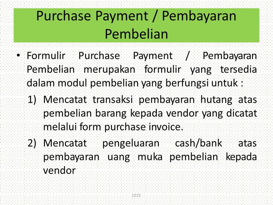Purchase Payment / Pembayaran Pembelian