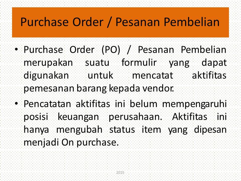 Purchase Order / Pesanan Pembelian