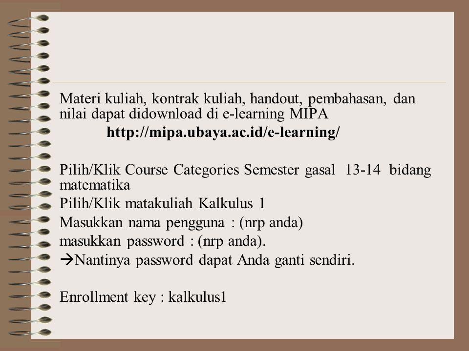 Materi kuliah, kontrak kuliah, handout, pembahasan, dan nilai dapat didownload di e-learning MIPA