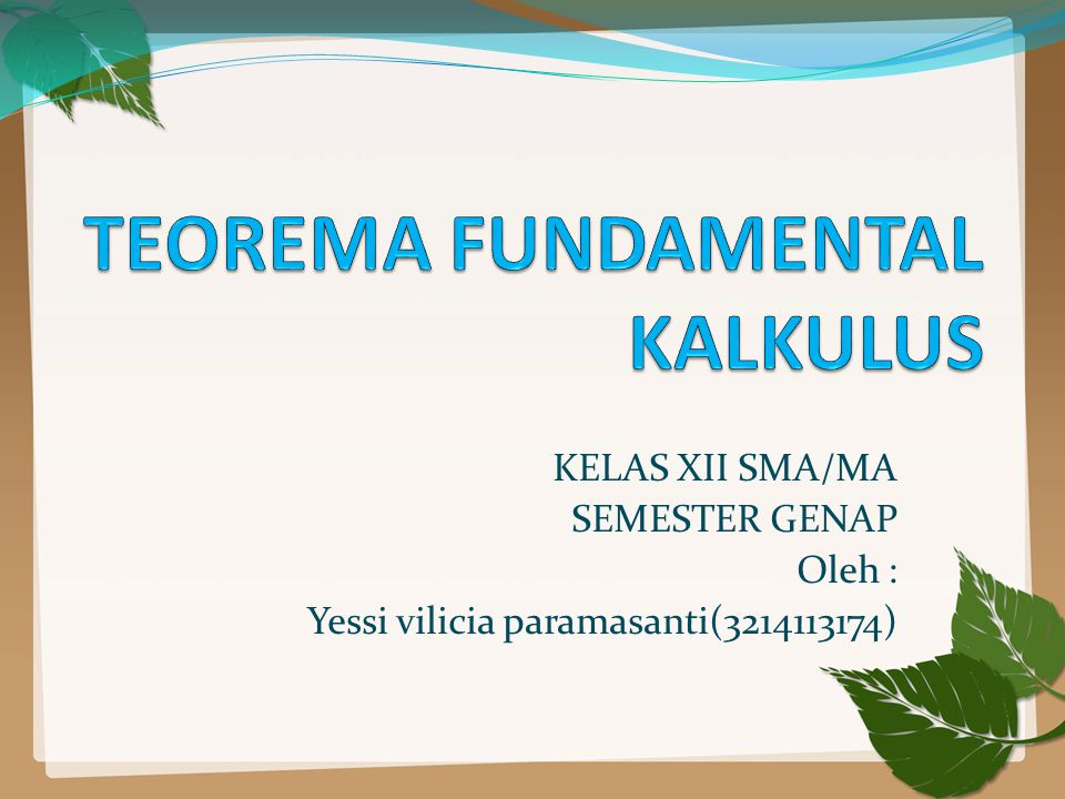 TEOREMA FUNDAMENTAL KALKULUS