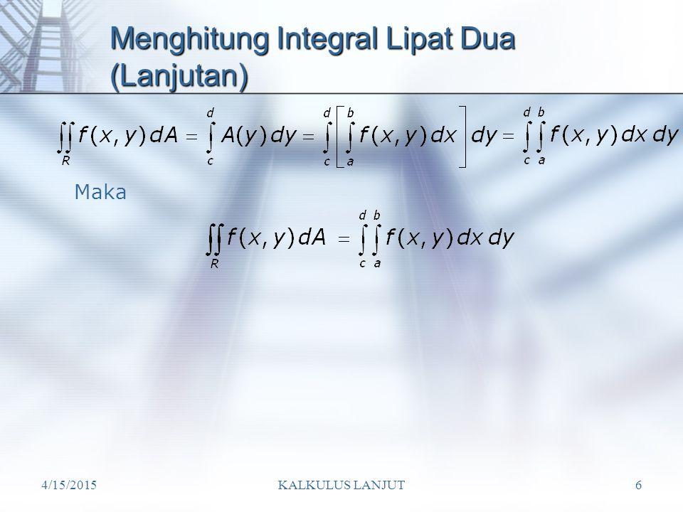 Menghitung Integral Lipat Dua (Lanjutan)