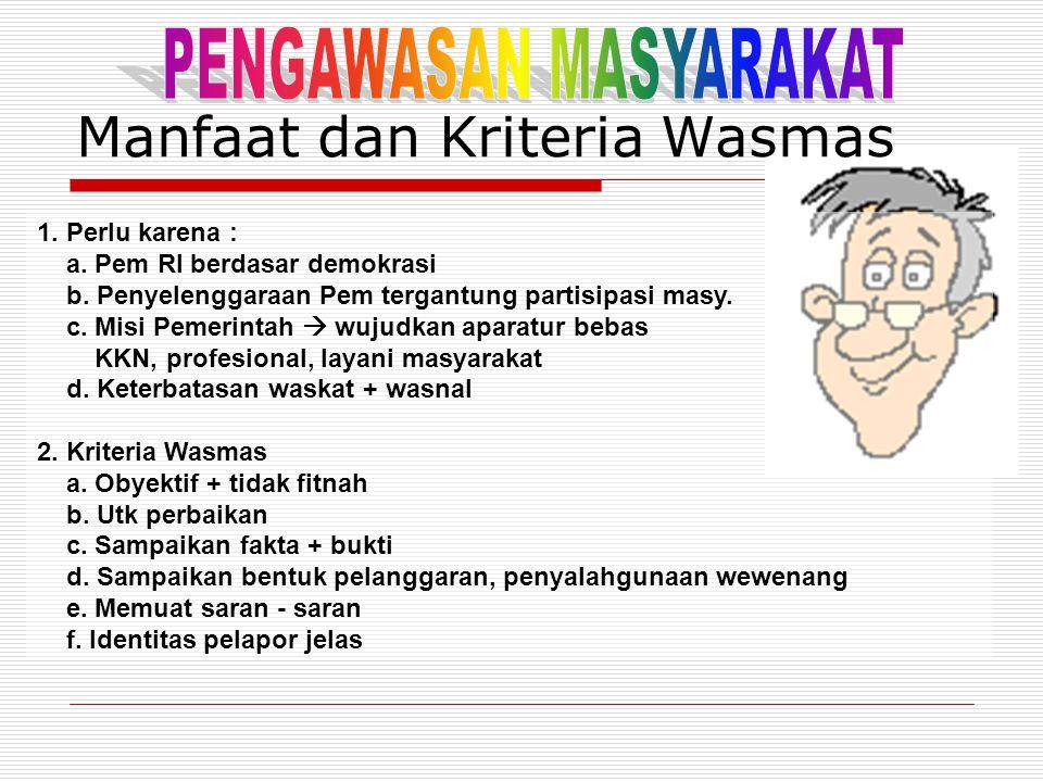 Manfaat dan Kriteria Wasmas