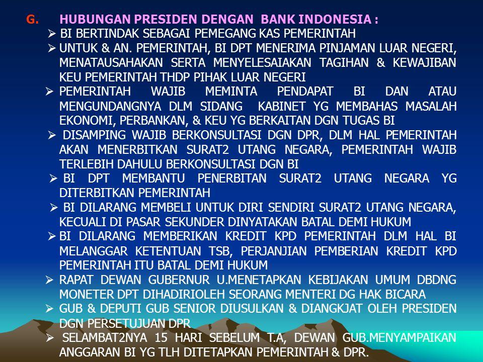 HUBUNGAN PRESIDEN DENGAN BANK INDONESIA :