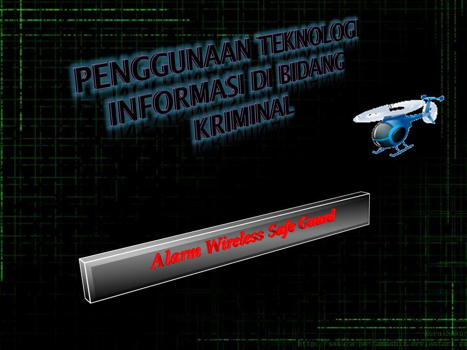 Penggunaan Teknologi Informasi di Bidang Kriminal