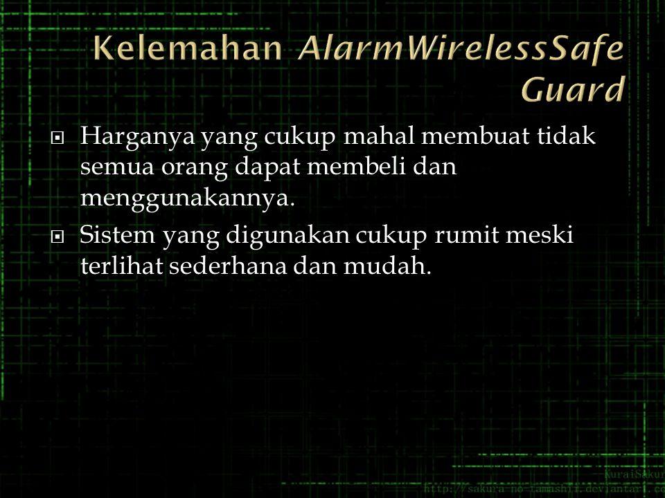 Kelemahan AlarmWirelessSafe Guard