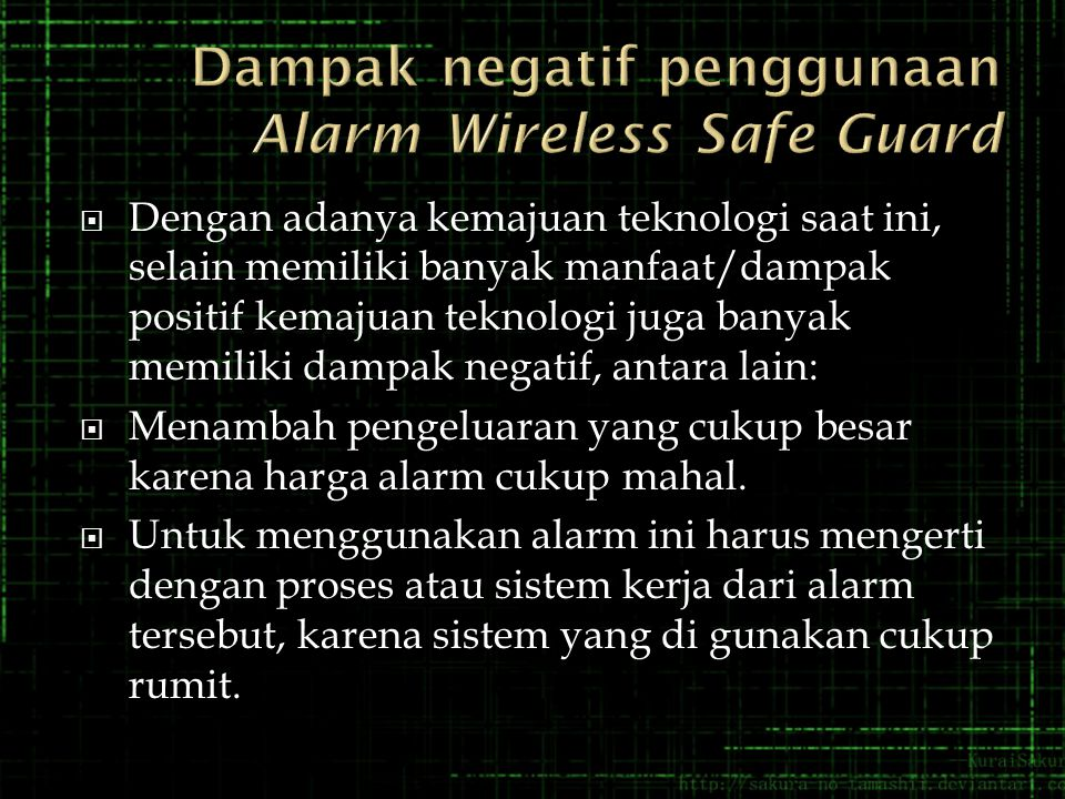 Dampak negatif penggunaan Alarm Wireless Safe Guard