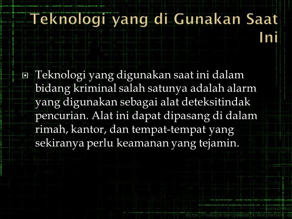 Teknologi yang di Gunakan Saat Ini