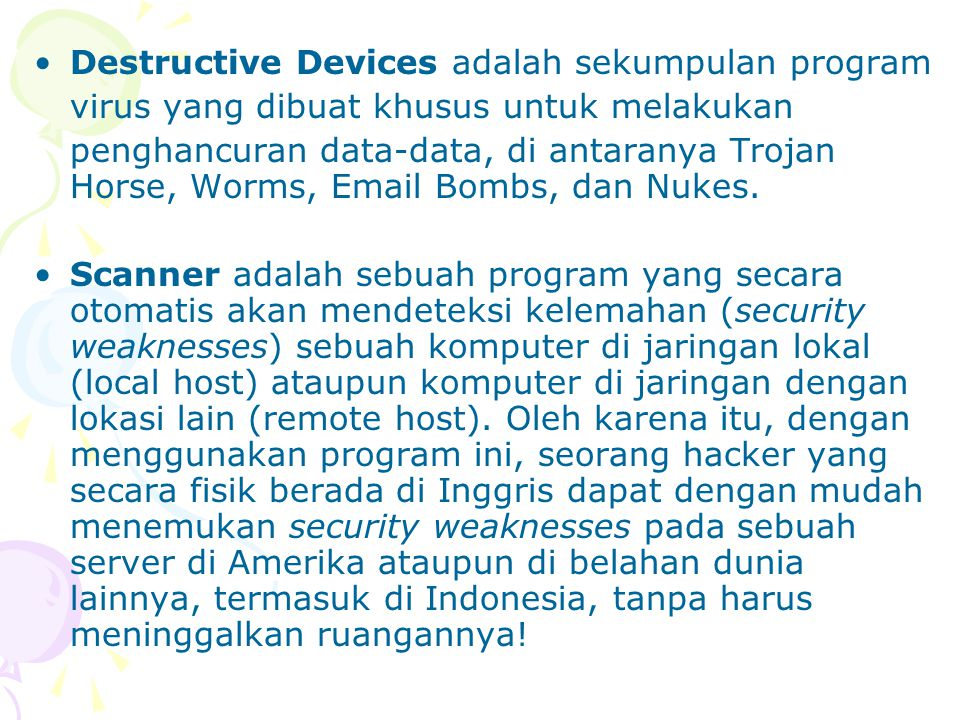 Destructive Devices adalah sekumpulan program
